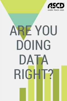 Are you doing data right? Get ideas for improving in the new Educational Leadership magazine. School Leadership, Educational Leadership, Educational Technology, Teaching Tools, Teacher Resources, Kindergarten Quotes, Instructional Coaching, Education Quotes, Curriculum