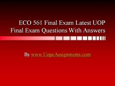 ECO 561 Final Exam Latest University of Phoenix Tutoring Question And Answer, This Or That Questions, College Problems, Exam Study, Finals Week, Final Exams, Travel Humor, Organic Chemistry, Biotechnology