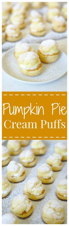 Pumpkin Pie Cream Puffs – A light and fluffy French treat with a fall twist! A simple puff pastry filled with pumpkin pie filling and a maple whipped cream! #PumpkinWeek #pumpkin #dessert #fall