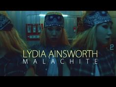Lydia Ainsworth - Malachite - YouTube