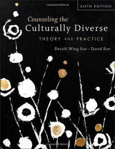 Counseling the Culturally Diverse: Theory and Practice by Derald Wing Sue et al., http://www.amazon.com/dp/1118022025/ref=cm_sw_r_pi_dp_hbhltb13KX7YS