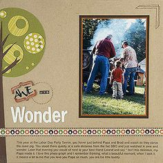 Guys of All Ages Scrapbook Layouts - Whimsical tree: die-cut a large circle & add a variety of smaller circles punched from patterned paper. Draw the trunk on the back of brown paper and hand-cut it (or cricut).