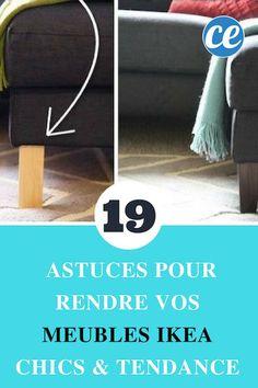 19 Astuces Pour Rendre Vos Meubles Ikea Chics & Tendance.