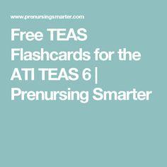 Free TEAS Flashcards for the ATI TEAS 6 | Prenursing Smarter