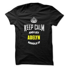 Cool Keep Caml And Let ADELYN Handle It T shirt
