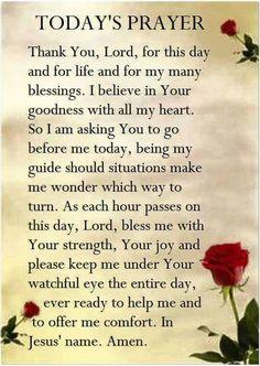Prayer for Today Prayer Scriptures, Bible Prayers, Faith Prayer, God Prayer, Prayer Quotes, Faith In God, Faith Quotes, Good Morning Prayer, Morning Blessings