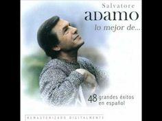 Salvatore Adamo - Mis manos en tu cintura  #carolinasplajoseginer