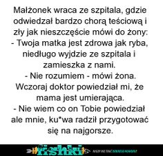 Małżonek wraca ze szpitala Funny Memes, Jokes, Humor, Good Mood, Everything, Haha, Sayings, Quotation, Polish