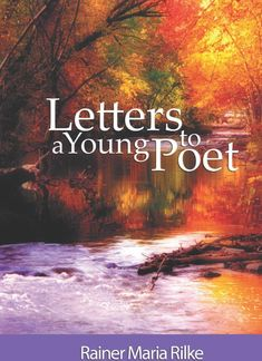 Letters to a Young Poet by Rainer Maria Rilke | 17 Books To Read After You Graduate High School
