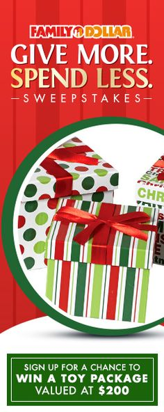 """Family Dollar """"Give More, Spend Less"""" Holiday Sweepstakes"""