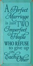 Wood Sign A Perfect Marriage Is Just Two Imperfect People Who. 18 x 9 Wedding shower gift engagement gift romantic gift anniversary gift gift ideas for wife. Wedding Anniversary Quotes, Wedding Quotes, Wedding Signs, Anniversary Gifts, Parents Anniversary, Wedding Ideas, Wedding Phrases, Anniversary Scrapbook, Trendy Wedding