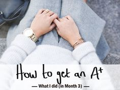 How to Get an A* - What I Did (in Month 3) - A Chic Lifestyle