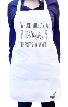 Where there's a whisk there's a way, White kitchen apron, Ladies white baking apron design, Personalized women's apron, Gift for mom - Kitchen aprons - Towel Apron, Bib Apron, Funny Aprons, Baking Apron, Kitchen Aprons, Kitchen Towels, Christmas Aprons, Custom Aprons, Personalized Aprons