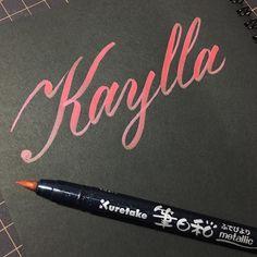 Kaylla  #lettering #name #metallic