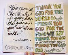 My favorite quote alongside my favorite prayer..