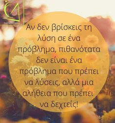 Greek Quotes, Wise Quotes, Motivational Quotes, Funny Quotes, Reality Of Life, Funny Phrases, True Words, Picture Quotes, Psychology