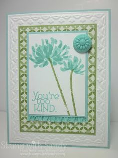 by Sandy Mathis, Stamp With Sandy: You're Too Kind, MOJO302