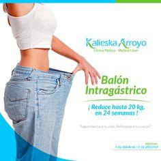 Balón Intragástrico | Reduce 20 Kg en 24 semanas | Kalieska Arroyo