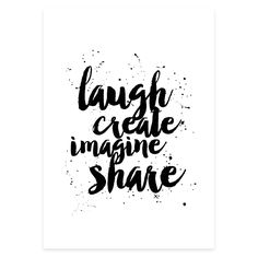 Laugh Create Imagine Share Print | 3 Sizes Available by Toucan Prints on POP.COM.AU
