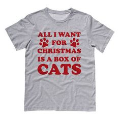 All I Want For Christmas is a Box of Cats T-Shirt