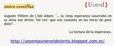 "Villiers de L'Isle-Adam: ""... la vieja esperanza susurraba...""."