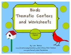 I would use this in my classroom to help my students better understand all the different aspects of birds along with the criteria needed to be met.   Birds Thematic Centers and Worksheets  ***Common Core Aligned***