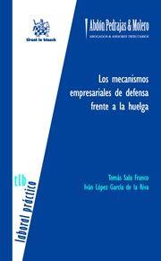 Sala Franco, Tomás Los mecanismos empresariales de defensa frente a una huelga. Tirant lo Blanch, 2013