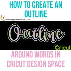 How to Create an Outline in Cricut Design Space It's really simple to create an outline and within about 5 minutes you'll be able to do it. An outline just gives your project a little pop. Design Your Own Home, Design Home App, Smooth Muscle Tissue, Text Icons, Cricut Tutorials, Cricut Ideas, Create Words, Word Out, Cricut Creations