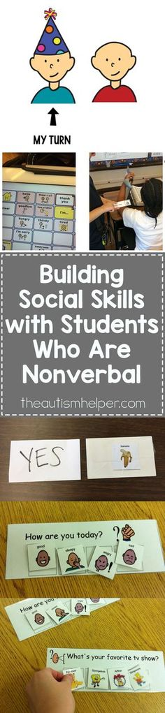 From taking turns to visual questions, we're exploring multiple ways to build social skills with your students who are non-verbal! From theautismhelper.com #theautismhelper