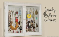 DIY: jewelry medicine cabinet - would love to find one of these cabinets.