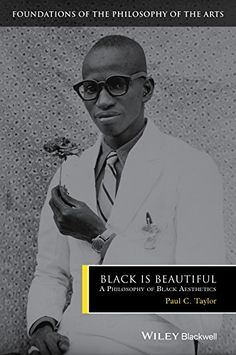 "Read ""Black is Beautiful A Philosophy of Black Aesthetics"" by Paul C. Taylor available from Rakuten Kobo. Black is Beautiful identifies and explores the most significant philosophical issues that emerge from the aesthetic dime. Be Your Own Kind Of Beautiful, My Black Is Beautiful, New Books, Books To Read, Arte Black, Black Noir, Aesthetic Collage, Free Ebooks, Philosophy"