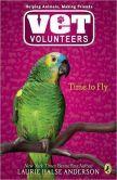 Time to Fly (Vet Volunteers Series #10)