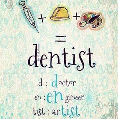 Dentaltown - Dentist = Doctor + ENgineer + arTIST