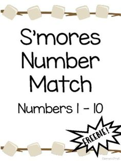 S'mores Number Match by ElemenoPreK | Teachers Pay Teachers Number Matching, Matching Games, Toddler Activities For Daycare, Subitizing, Tally Marks, Numbers 1 10, Camping Theme, Teacher Newsletter, Teacher Pay Teachers