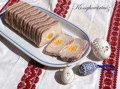 Konyhavirtuóz: Húsvéti pástétom Bacon, Dairy, Pudding, Easter, Cheese, Dishes, Desserts, Food, Minden