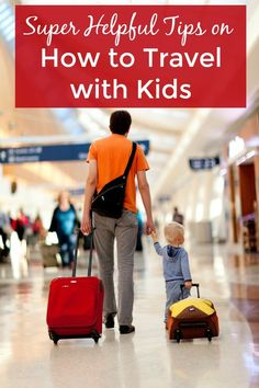 Who's afraid of a baby with a suitcase? Not you, with these super helpful tips from family travel experts on how to travel with kids and babies. | family travel