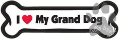 http://doggystylegifts.com/products/i-love-my-grand-dog-bone-magnet