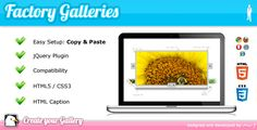 Buy Factory Galleries jQuery Plugin by mr-j on CodeCanyon. Note: If you view some error or the example don't work, say to me in the comments, that can to be because the example. Slide Images, Wordpress Template, Sliders, Create Yourself, Web Design, Coding, Book Marks, Templates, Scripts