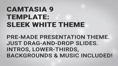 Sleek White Theme is a Camtasia 9 (PC) template collection with a lot of matching resources included. The idea behind this collection is to speed up the process of creating professional video presentations, and bypass for example PowerPoint in the process.  Check out the overview video to see included resources below. All resources has been carefully developed and timed to match each other in order to create a fluid presentation.