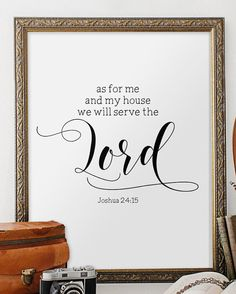 Printable Bible Verse, As for me and my house print, Joshua 24:15, Home Decor…