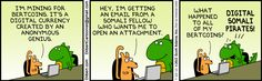 The Dilbert Strip for July 23, 2013 - Bertcoins & Somali Pirates