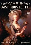 Marie Antoinette: Scapegoat Queen [DVD]