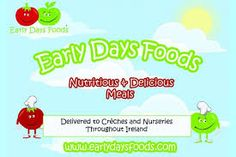 Home Early Days Foods provides a wide range of healhty meals for preschools, nurserys and all child care facilitys across the entire island of Ireland Healthy Children, 52 Weeks, Nursery School, Catering Services, Nurseries, Childcare, Kids Meals, Ireland, Irish