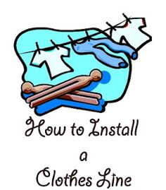 How to Install a Clothes Line