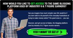 How would you like to get access to the same blogging platform used by industry 6 & 7 figure earners?poor