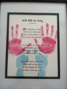 Fathers Day Craft: I typed the poem changed a few words to make it from both kids and used ink pads instead of paint for the girls hand & foot prints.