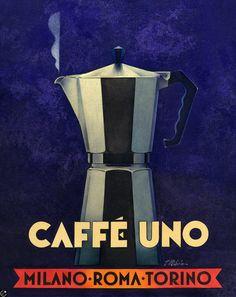 Caffé Uno by Vince McIndoe. Retro - not vintage Vintage Italian Posters, Pub Vintage, Vintage Coffee, Cafe Posters, Art Deco Posters, Poster Ads, Retro Advertising, Vintage Advertisements, Italian Coffee