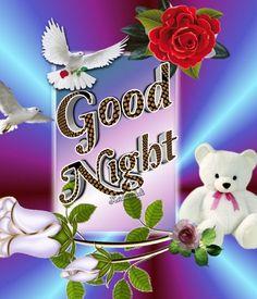 Romantic Good Night Image, Photos Of Good Night, Lovely Good Night, Good Night Flowers, Beautiful Good Night Images, Good Night Prayer, Good Night Blessings, Good Night Gif, Night Pictures