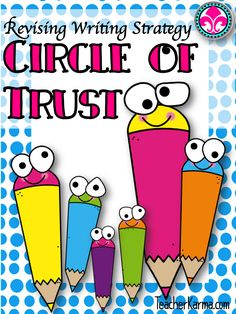 FREE Writing Strategy for students to practice revising their writing papers and compositions. Circle of Trust! TeacherKarma.com #writing #strategy