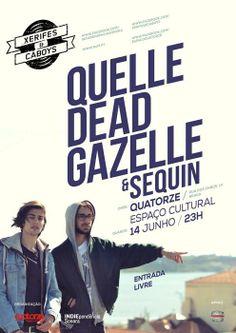 Xerifes&Cáboys # 9 Quelle Dead Gazelle + Sequin